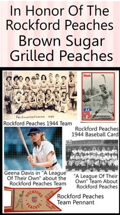 Rockford Peaches Baseball Team and Get The Brown Sugar Grilled Peaches Bonus Recipe  http://somethingbeautifuljournal.blogspot.com/2008/10/decorating-my-loft-in-rockford-illinois.html