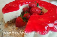 No Bake Cheesecake – Cape Malay Cooking & Other Delights – Salwaa Smith No Bake Cheesecake, Strawberry Cheesecake, Cheesecake Recipes, Dessert Recipes, Desserts, Recipe Using, Cape, Baking, Fruit