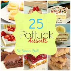 """25 Potluck Desserts - Perfect for the """"Big Game!"""" Food and Football just go together!"""