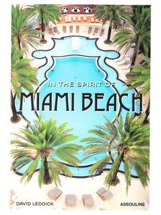 IN THE SPIRIT OF MIAMI BEACH BOOK $ 45.00