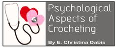 Psychological Aspects of Crocheting | Bonita Patterns