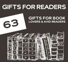 63 Gifts for Book Lovers & Avid Readers. Great gift ideas for anyone that loves to read.