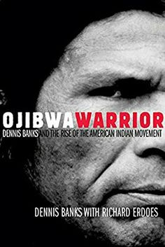 Ojibwa Warrior: Dennis Banks and the Rise of the American Indian Movement Dennis Banks, an American Indian of the Ojibwa Tribe and a founder of the American