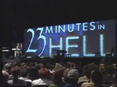 23 MINUTES IN HELL - Hell is REAL & ETERNAL - Bill Wiese Testimony of hell