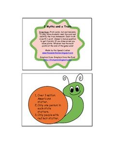 2 Myths and a Truth. A great new Fluency game to help students learn facts about stuttering.