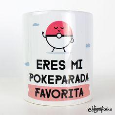 www.mugnificas.es Tazas para regalar. Diseños originales. Frases con diseño. Taza Pokeparada