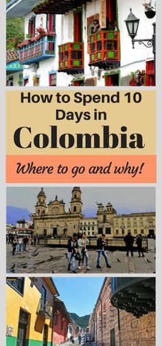 Where to go in Colombia and why! The best destinations!