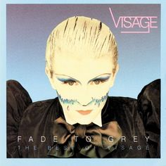 Visage - Fade to Grey-The Singles Collection (1983)