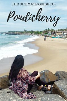 Heading to Pondicherry? It can be overwhelming to know where to go and what to see! Here's the ultimate Pondicherry travel guide to assist your travels. India Travel Guide, Asia Travel, Travel In India, Best Places To Travel, Places To Visit, Weather In India, Travel Inspiration, Travel Ideas, Travel Tips