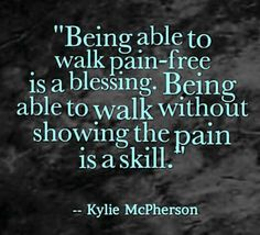 Being able to walk pain-free is a blessing