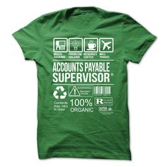 Awesome Tee For Accounts Payable Supervisor T-Shirts, Hoodies. BUY IT NOW ==► https://www.sunfrog.com/No-Category/Awesome-Tee-For-Accounts-Payable-Supervisor-6951-Green-Guys.html?id=41382