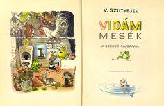 Szutyejev, V. - Vidám mesék - Múzeum Antikvárium