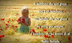 -P.Neruda