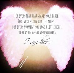 Your angels are always here for you <3