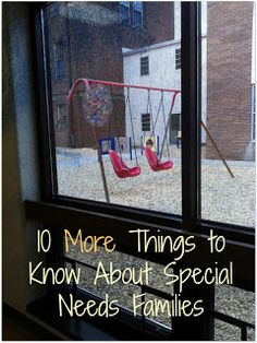20 Things to Know About Special Needs Families. Part 1