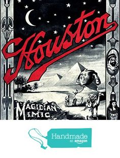 """""""Houston - Magician, Mimic, Musical Entertainer"""" A4 Glossy Vintage Magicians' Poster Art Print from The Andromeda Print Emporium https://www.amazon.co.uk/dp/B071G5Y5W9/ref=hnd_sw_r_pi_dp_itaozb8EB0BK6 #handmadeatamazon"""