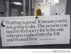 This should be posted in every Medical facility…