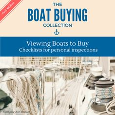 Before you buy a boat use this valuable boat buying checklist to ensure the boat is worth buying.