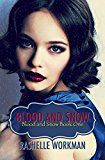 Free Kindle Book -   Blood and Snow (Blood and Snow Boxed set Book 1) Check more at http://www.free-kindle-books-4u.com/teen-young-adultfree-blood-and-snow-blood-and-snow-boxed-set-book-1/