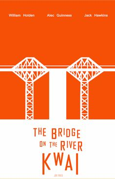 The Bridge on the River Kwai (1957) ~ Minimal Movie Poster by Joe Fries #amusementphile