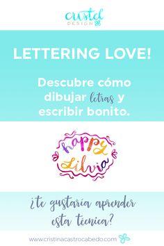 Descubre qué es el Lettering y en qué lo puedes aplicar. http://www.cristinacastrocabedo.com/lettering-y-aplicaciones/