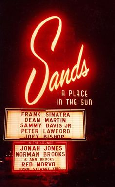 "The Former Sands Hotel & Casino, Las Vegas, NV, where the ""Rat Pack"" were appearing. I stayed there in the late The site is now occupied by the Venetian Hotel & Casino. Franck Sinatra, Neon Licht, Sands Hotel, Vintage Neon Signs, Little Bit, Old Signs, Las Vegas Nevada, Sin City, Neon Lighting"