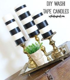 DIY Washi tape black and white striped candles and vintage brass candlesticks So I need everything in the picture but those candles are ugly. I just want beeswax candles on those pillar holders.