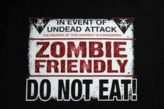 Zombie friendly do not eat! funny black t-shirt tee NWOT gift graphic novelty  #JERZEESGildanFOLweonlyusenamebrandfirsts #ShortSleeve