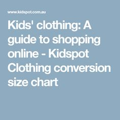 5d5975769ad6 Kids  clothing  A guide to shopping online