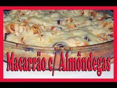 Macarrão no Forno cremoso e com Almôndegas - YouTube