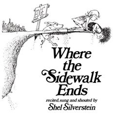 Where the Sidewalk Ends by Shel Silverstein. Where the Sidewalk Ends is a collection of many children's poems that are illustrated with pictures that go with the poems. easy way to introduce poetry when trying to get kids to write their own. I Love Books, Great Books, Books To Read, My Books, Story Books, Shel Silverstein Books, Where The Sidewalk Ends, Before I Forget, Thing 1