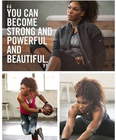 """You can become strong, and powerful and beautiful! Just ask Serena Williams.   ~~Black Women """"DO"""" Workout!~~"""