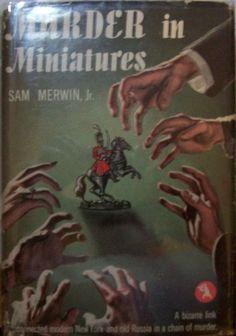 Sam Merwin,  Murder in Miniatures, first edition, crime club, dust jacket
