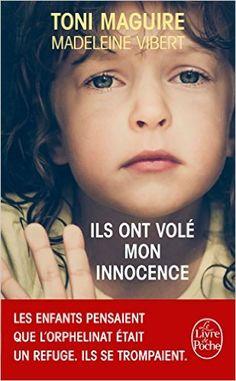 Amazon.fr - Ils ont volé mon innocence - Toni Maguire, Madeleine Vibert - Livres