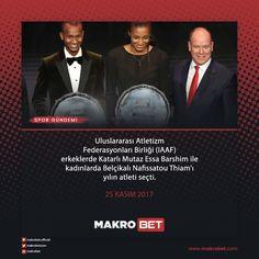 Atletizm Federasyonları Birliği tarafından yılın atleti ödülleri Monako'daki Grimaldi Forum'da düzenlenen törende verildi. Yılın en iyi erkek atleti ödülü, bu yıl Londra'da düzenlenen Dünya Şampiyonası'nda yüksek atlama kategorisinde altın madalya kazanan Katarlı Mutaz Essa Barshim'e, kadınlarda ise 2017 Dünya Şampiyonası'nda heptatlon kategorisinde altın madalya elde eden Belçikalı Nafissatou Thiam, yılın en iyi atleti ödülüne layık görüldü. http://makrobet16.com
