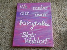 Blair Waldorf Gossip Girl Quote Canvas by GreenAndGoldSunshine #gossipgirl #blairwaldorf #canvas