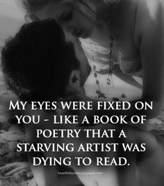 My eyes were fixed on you.