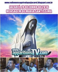 Mensajes De Dios Al Mundo: 19 JUNIO 2016, JACAREÍ., LOS QUE TRABAJAN POR MÍ, ...