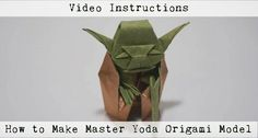 How to make origami Master Yoda from Star Wars