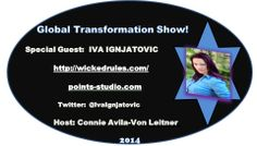 #PRESS  Release:  The Global #TransformationSHOW Introduces *STAR* Guest:  IVA IGNJATOVIC From #SERBIA  Join Us On SUNDAY May 18th 2014 At 12:00 Noon PST/US. A Powerful Interview On Google + LIVE Broadcast Streaming. INVITE Your Inner Circles, Communities, Friends & Family To JOIN US!!   Connie Avila-Von Leitner Show #Producer & #Host The Global #TransformationSHOW Twitter:  @Connie Hamon Avila-Von Leitner  http://connieimage.synthasite.com/global-transformation-show.php