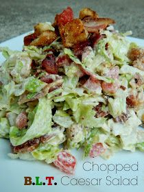 Ally's Sweet and Savory Eats: Chopped B.L.T. Caesar Salad... Awesome blog with tons of recipes!