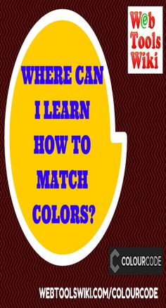 Where Can I Learn How To Match Colors?   #Colourcode #Colour #Scheme #MatchingColors #Palettes #OnlineTools #UsefulWebTools #Saturation #Hue #Swatches #Lightness #Permalink #ColorCode #Website #WebToolsWiki
