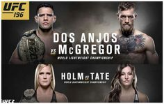 UFC 196 PPV is getting closer. If you are expecting to watch this ufc 196 fight card, then you have come to the right page since we are going to share the information about the fight card and how to order the PPV online. Super Bowl Live, Ufc 196, Miesha Tate, Nate Diaz, Mgm Grand Garden Arena, Pay Per View, Training Motivation, Fight Night, Words