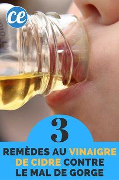 Mal à la Gorge ? Découvrez 3 Remèdes Magiques à Base de Vinaigre de Cidre.