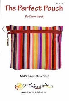 The Perfect Pouch by Karen West
