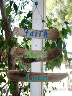FAITH HOPE LOVE Driftwood Art with glass beads by SusterWoodworks. $30.00, via Etsy.