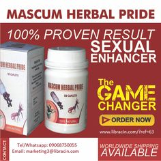 """Last longer than 30 minutes during Sexual Intercourse, Use """"MASCUM HERBAL PRIDE"""" Defeat Quick Ejaculation/Weak Erection. Place an order instantly and have it at your door step. Call/Whatsapp +2349068750055"""