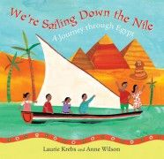 We're Sailing Down the Nile   from Barefoot Books