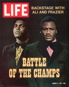 Cover of LIFE magazine of w. logo & headline Battle of the Champs w. pix of Muhammad Ali & Joe Frazier; both pix by John Shearer. Get premium, high resolution news photos at Getty Images Muhammad Ali, Life Magazine, History Magazine, Magazine Stand, Combat Boxe, Sting Like A Bee, Float Like A Butterfly, Life Cover, Boxing Champions