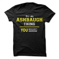 Its An ASHBAUGH thing, you wouldnt understand !! - #checkered shirt #tshirt display. BUY NOW => https://www.sunfrog.com/Names/Its-An-ASHBAUGH-thing-you-wouldnt-understand-.html?68278